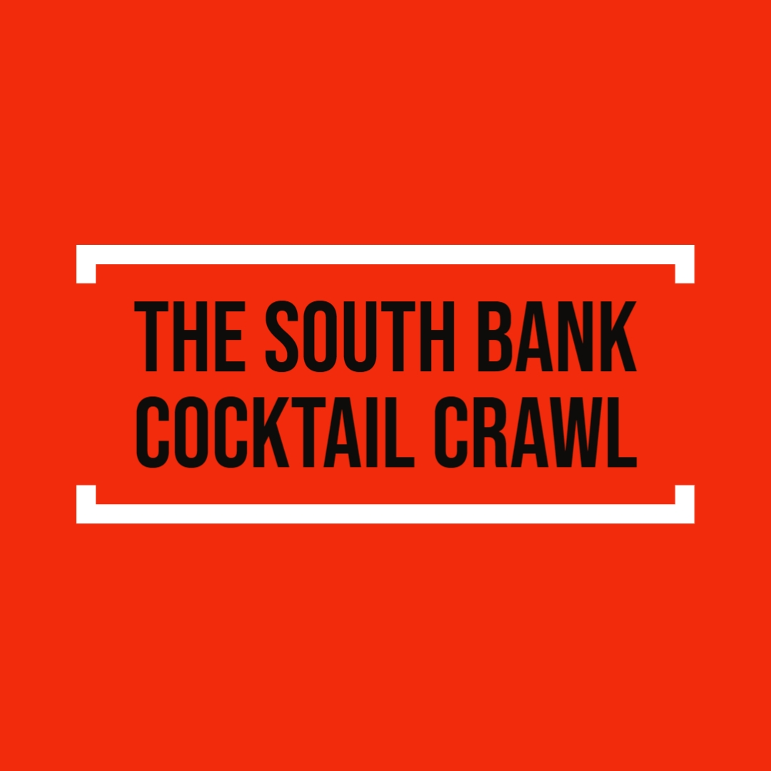 Presenting the South Bank Cocktail Crawl